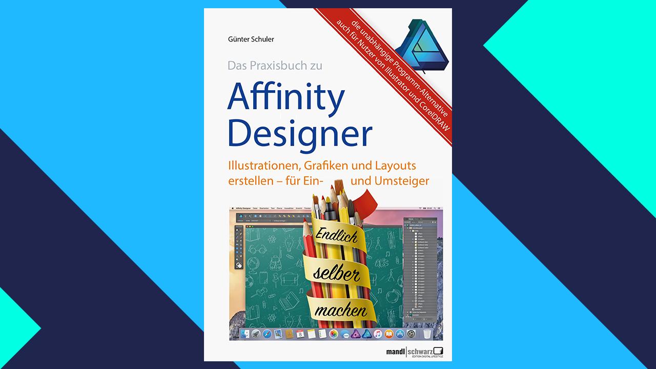 Das Praxisbuch zu Affinity Designer